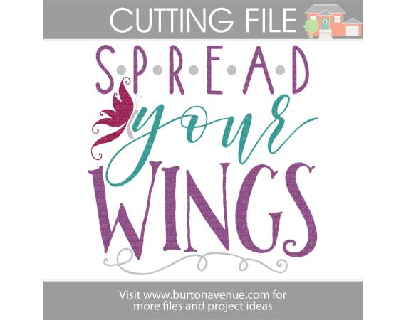 Free Spread Your Wings SVG cut file for SIlhouette and Cricut