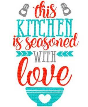 Flash Freebie Free Svg Cut File This Kitchen Is Seasoned With Love Burton Avenue