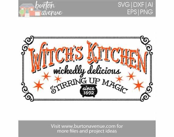 Free Svg Cut File Witch S Kitchen Burton Avenue