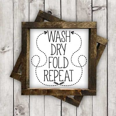 Download this free Wash Dry Fold Repeat SVG file for your DIY Laundry Room projects. This free SVG file will work Cricut and Silhouette cutters.