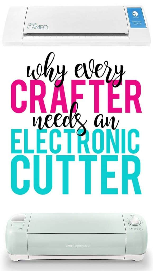 5 Reasons Every Crafter Should Own an Electronic Cutter