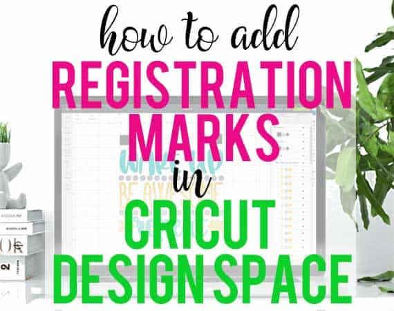 Step by step tutorial showing how to add registrations marks to a multi-color design in Cricut Design Space