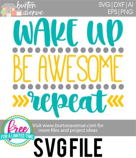 #beawesomesvg #wakeupbeawesomesvg #awesomesvg #silhouettecameo #silhouette #cricutexplore #cricutmaker So many possibilities of DIY projects with this Wake Up Be Awesome Repeat Free SVG file download. Make signs, decals, t-shirts and more for with this SVG file. Wake Up Be Awesome Repeat Free Ai, SVG, PNG, EPS & DXF download. Wake Up Be Awesome Repeat Free SVG file, SVG file works with Cricut, Cameo Silhouette and other major cutting machines.