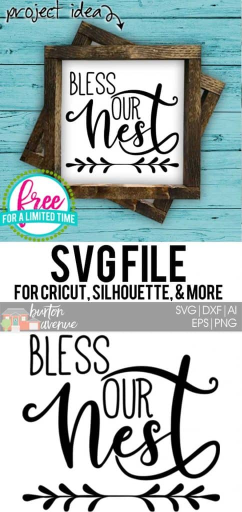 #blessournestsvg #homesvg #silhouette #cricutexplore. So many possibilities of DIY projects with this Free Bless our Nest SVG File. Make signs, towels, decor and more for with this Free Bless our Nest SVG file. Free Ai, SVG, PNG, EPS & DXF download. Free Bless our Nest SVG files works with Cricut, Cameo Silhouette and other major cutting machines.