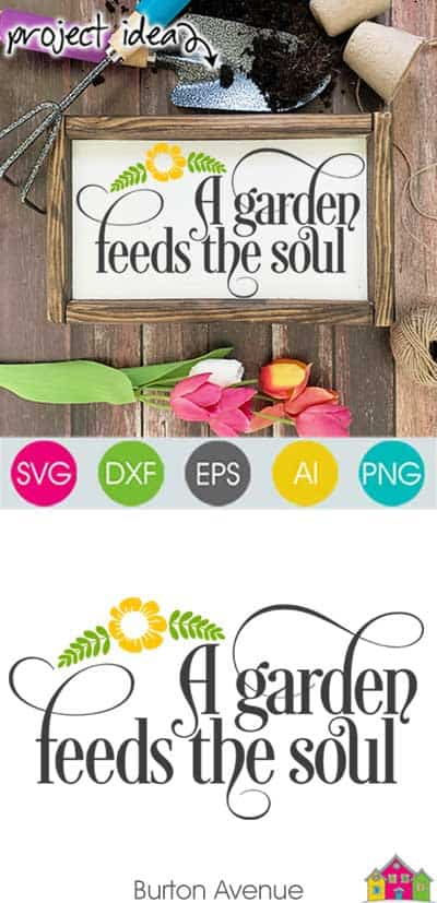 A Garden Feeds the Soul SVG File