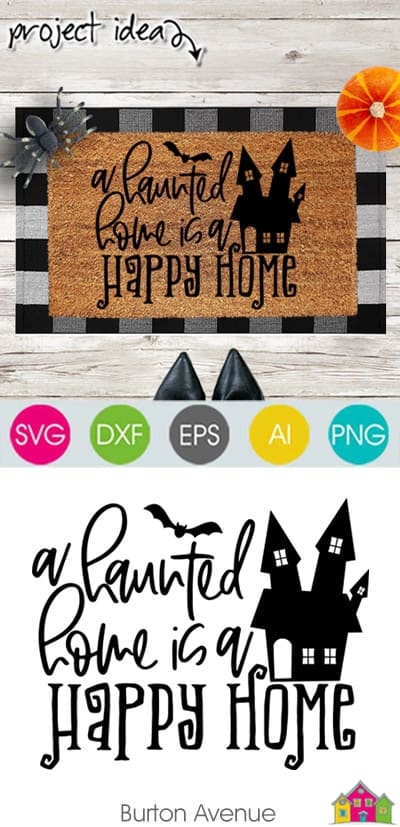 A Haunted Home is a Happy Home SVG File