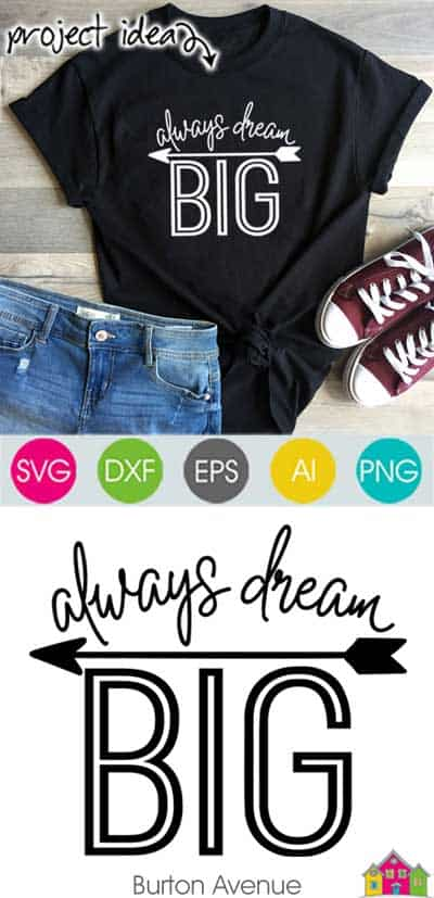 Always Dream Big – Limited Time Free SVG File