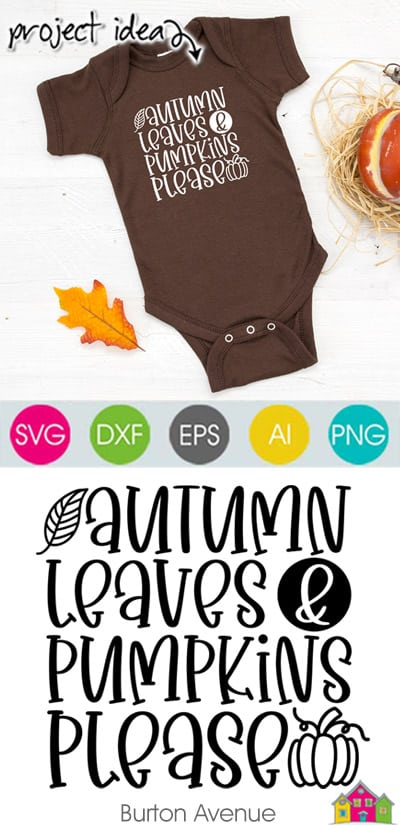 Autumn Leaves and Pumpkins Please SVG File