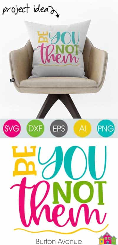 Be You Not Them – Limited Time Free SVG File