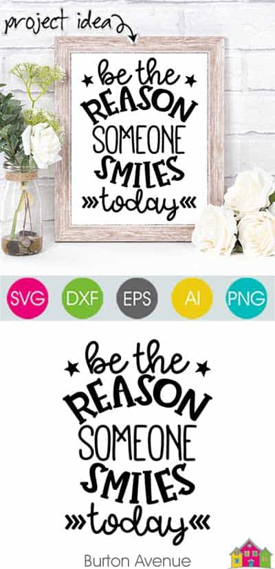 Be the Reason Someone Smiles Today – Limited Time Free SVG File