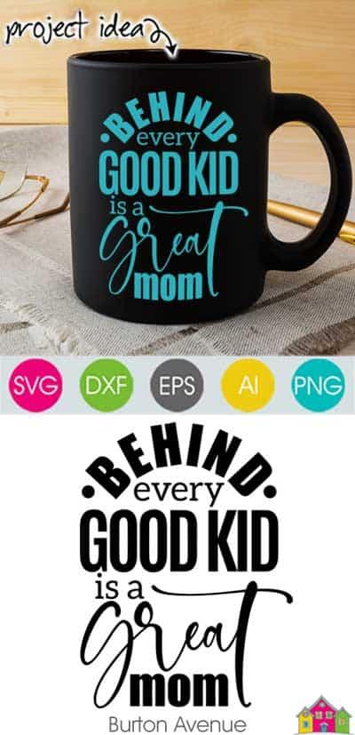 Behind Every Good Kid SVG File
