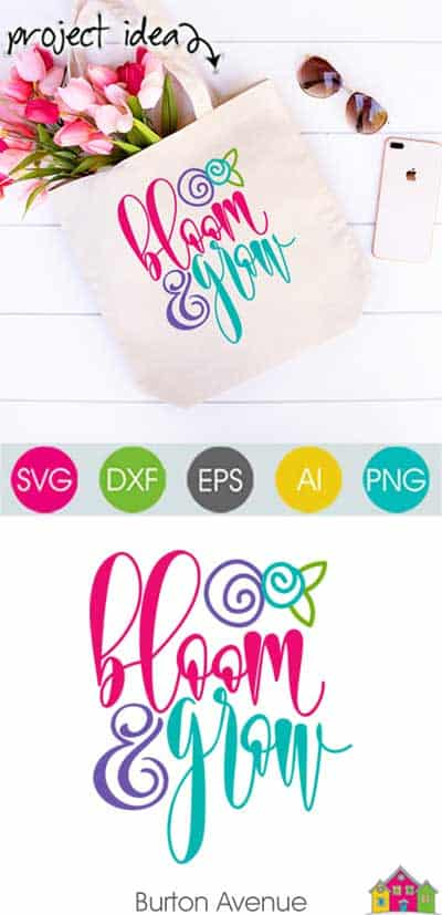Bloom & Grow SVG File
