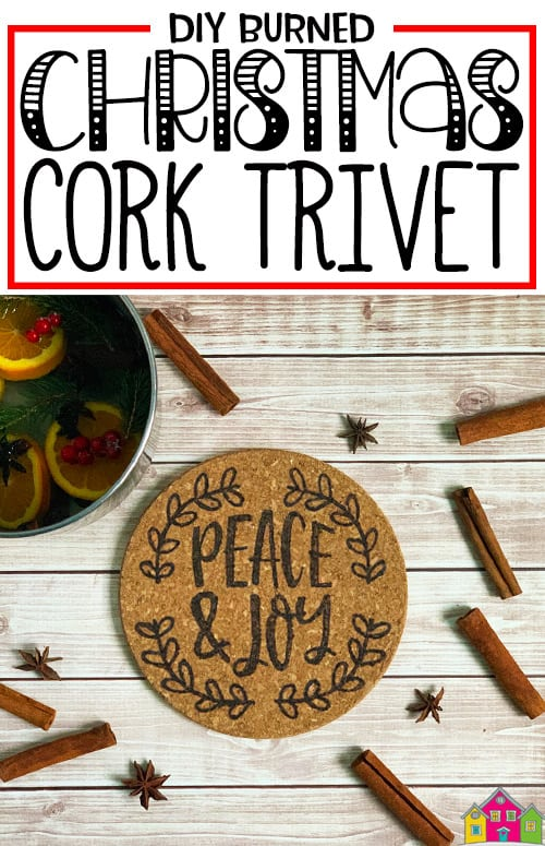 DIY Burned Christmas Cork Trivet