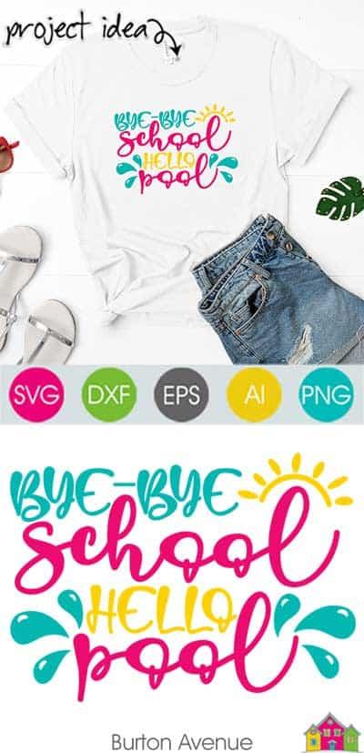Bye-Bye School Hello Pool SVG File