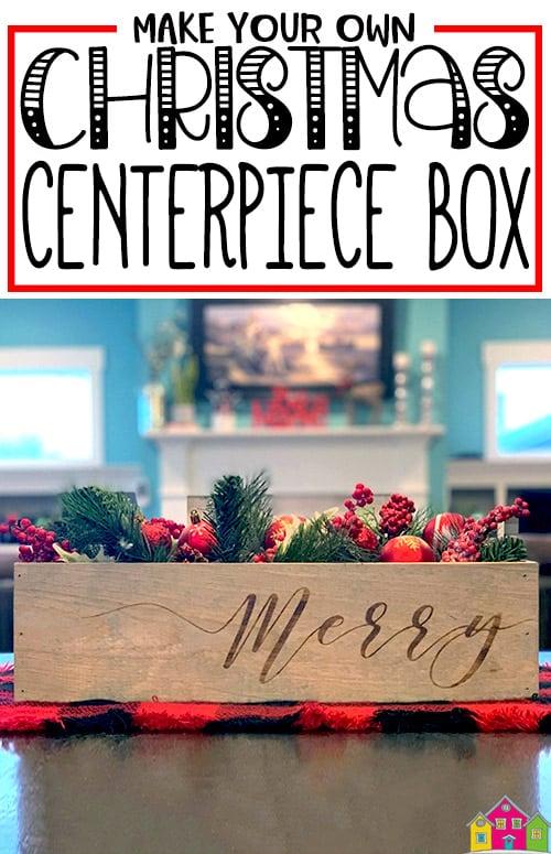 DIY Christmas Centerpiece Box