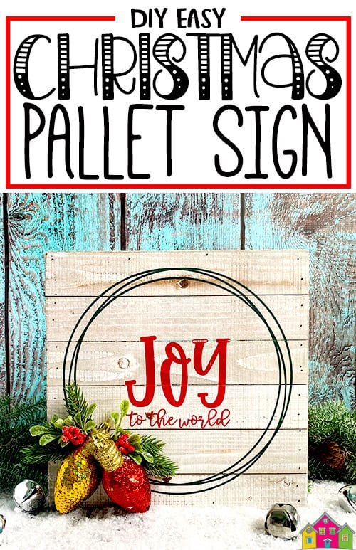 DIY Easy Christmas Pallet Sign