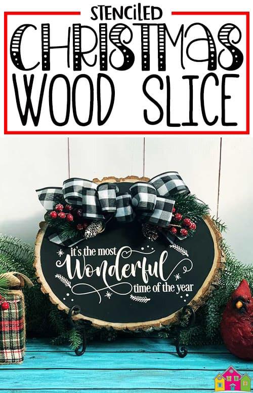 Stenciled Christmas Wood Slice