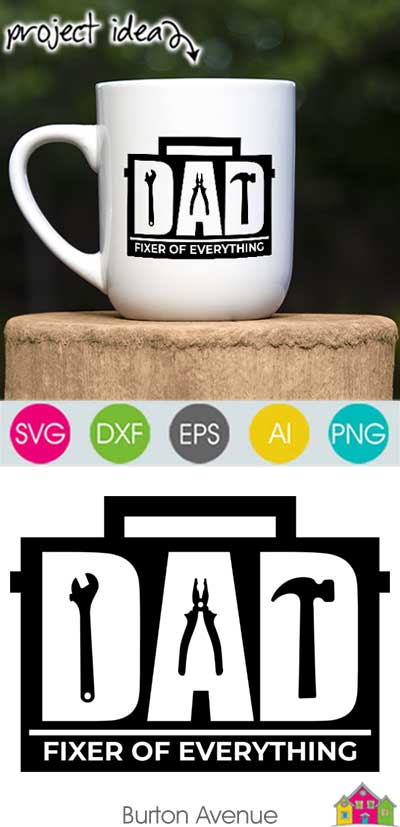 DAD Fixer of Everything SVG File