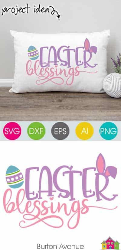 Easter Blessings w/Bunny Ears SVG File