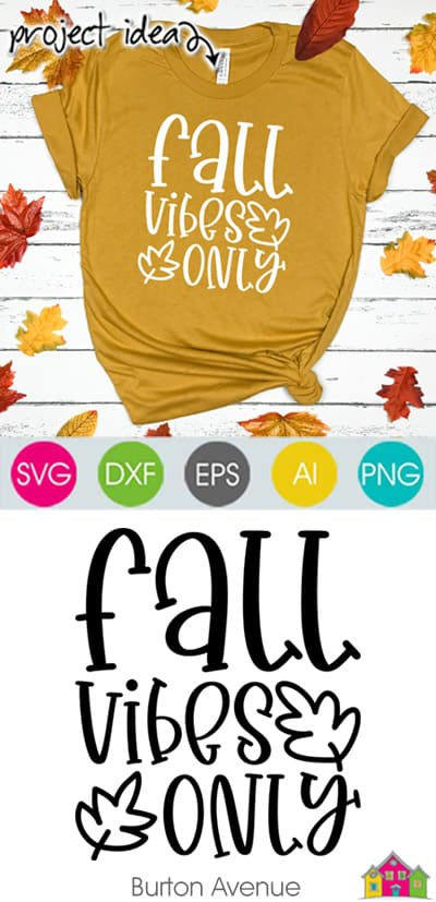 Fall Vibes Only SVG File