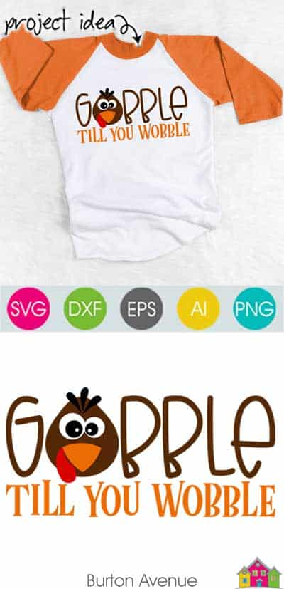 Gobble Till You Wobble SVG File