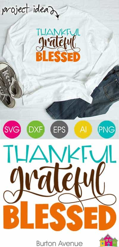 Grateful Thankful Blessed SVG File