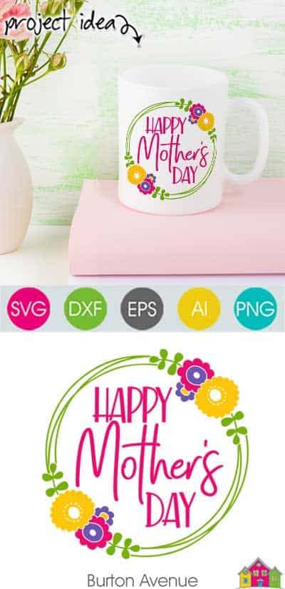 Happy Mother's Day w/Flower Wreath SVG File