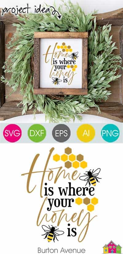 Home is where your Honey is SVG File