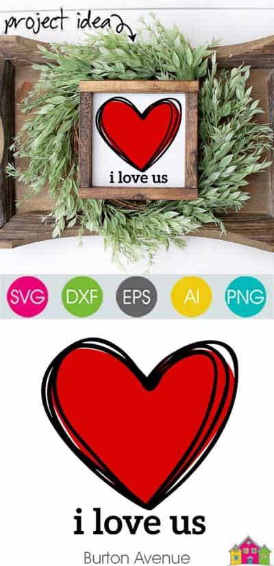 I Love Us SVG File