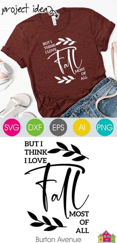 But I Think I Love Fall SVG File
