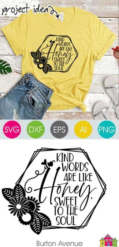 Kind Words are Like Honey SVG File
