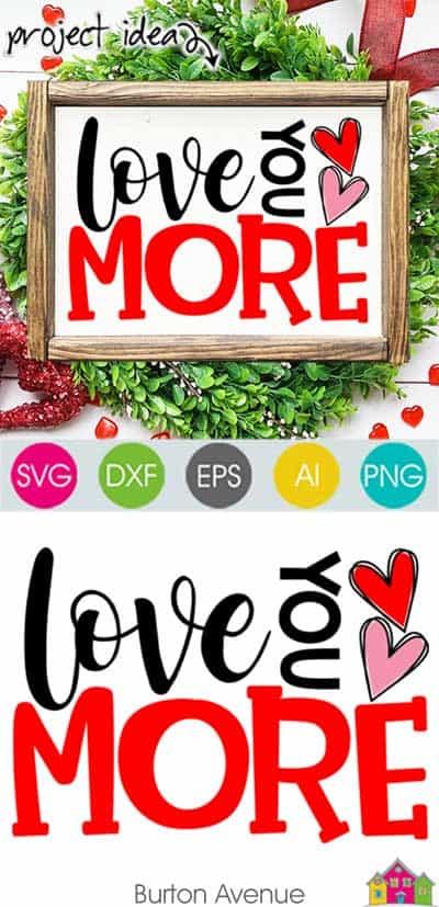 Love You More SVG File