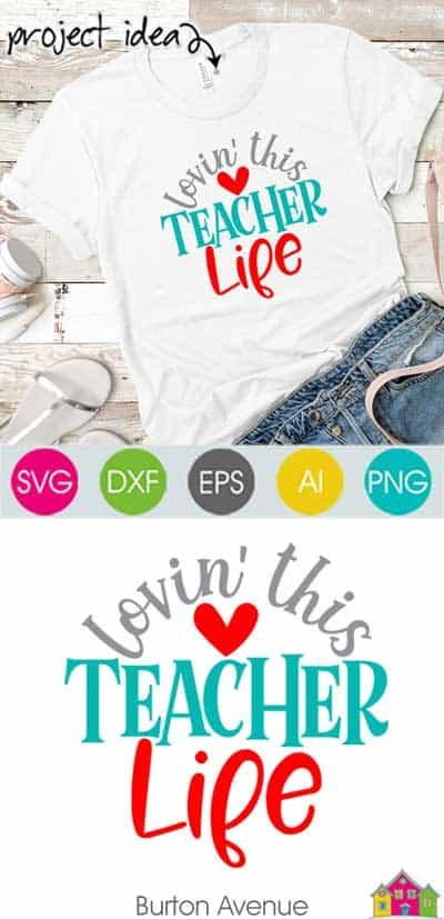 Lovin this Teacher Life SVG File