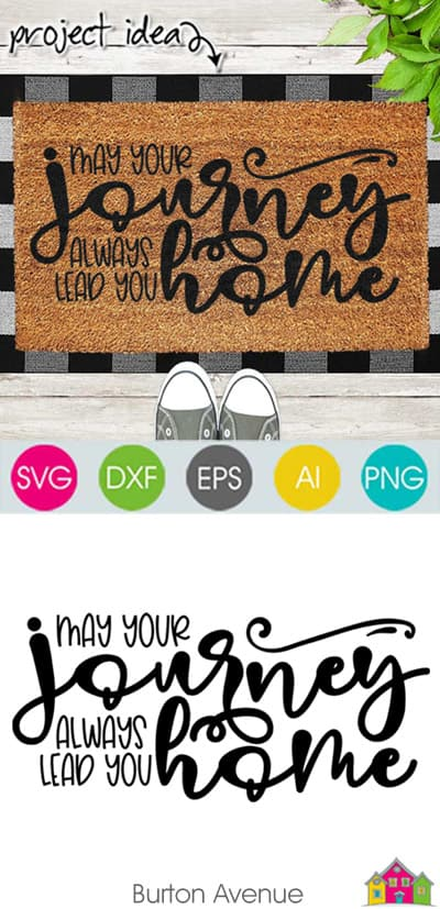 May Your Journey Always Lead You Home SVG File