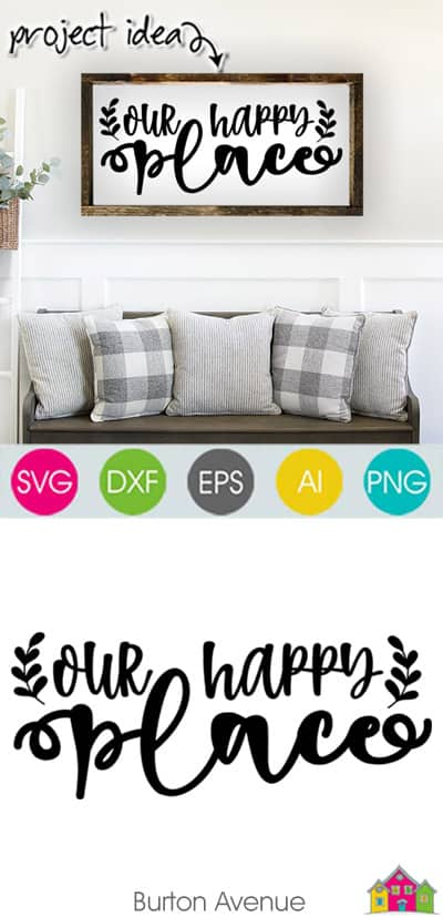 Our Happy Place SVG File