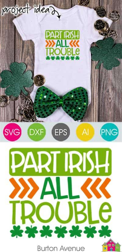 Part Irish All Trouble – Limited Time Free SVG File
