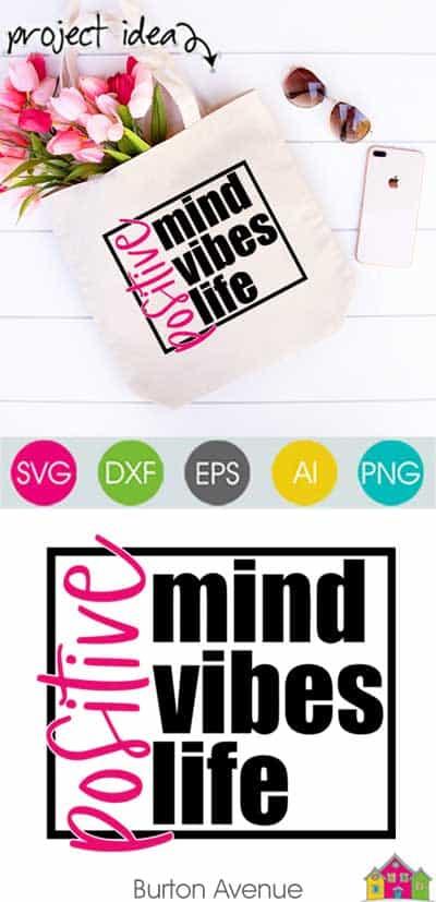 Positive Mind-Vibes-Life SVG File