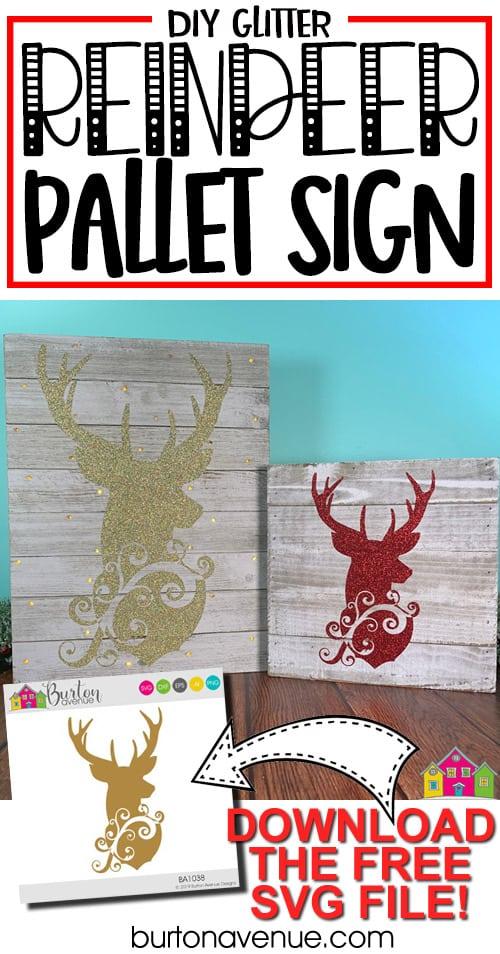 DIY Glitter Reindeer Pallet Sign