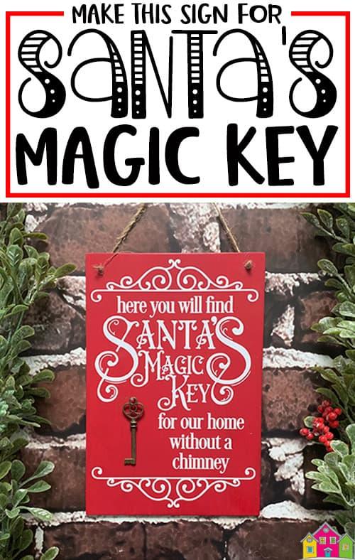 DIY Sign for Santa's Magic Key