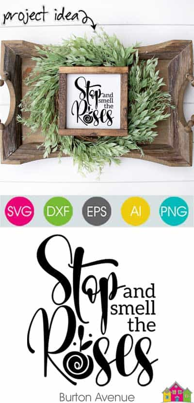 Stop and Smell the Roses SVG File