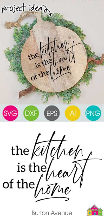 The Kitchen is the Heart of the Home SVG File