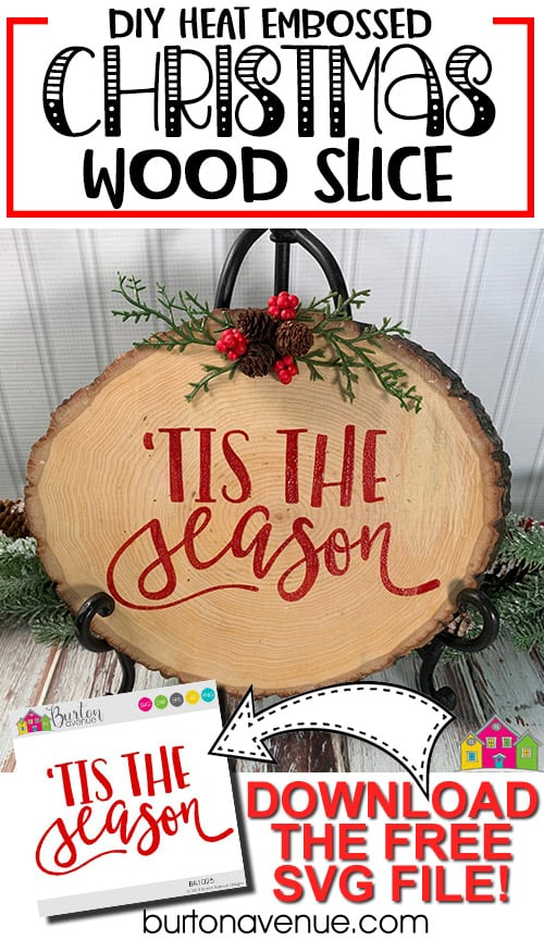 DIY Heat Embossed Christmas Wood Slice
