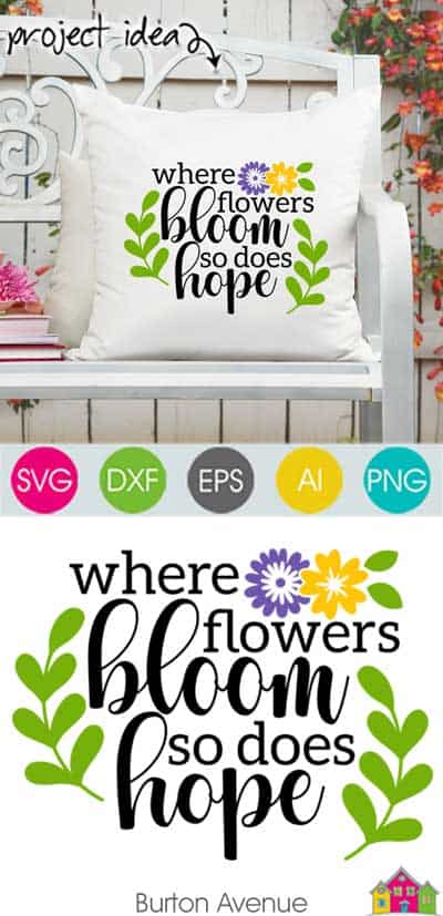 Where Flowers Bloom SVG File