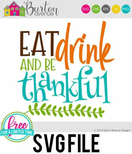 So many possibilities of DIY projects with this Free Eat Drink and be Thankful SVG. Make signs, pillows, t-shirts and more for with this Free Eat Drink and be Thankful SVG file . Free Ai, SVG, PNG, EPS & DXF download. Free Eat Drink and be Thankful SVG files works with Cricut, Cameo Silhouette and other major cutting machines. #thanksgivingsvg #thanksgivingcricut #thanksgivingsilhouette #happythanksgivingsvg #silhouette #cricutexplore