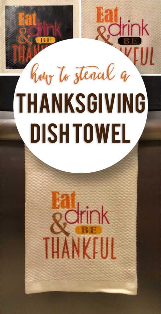 Learn how to stencil your own Thanksgiving dish towel with this easy step by step tutorial. #thanksgivingsvg #cricut #silhouette