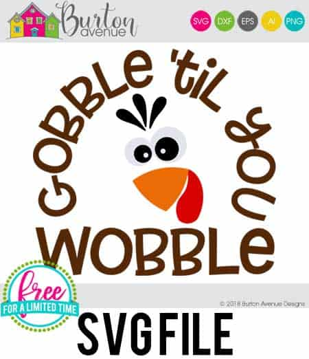 So many possibilities of DIY projects with this Free Gobble 'til you Wobble SVG. Make signs, pillows, t-shirts and more for with this Free Gobble 'til you Wobble SVG file . Free Ai, SVG, PNG, EPS & DXF download. Free Gobble 'til you Wobble SVG files works with Cricut, Cameo Silhouette and other major cutting machines. #thanksgivingsvg #thanksgivingcricut #thanksgivingsilhouette #happythanksgivingsvg #silhouette #cricutexplore