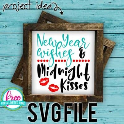 Fun and easy Cricut - SIlhouette New Years Projects! Make your own New Year's tshirt with you Silhouette or Cricut Machine. So many possibilities of DIY projects with this Free New Year Wishes & Midnight Kisses SVG. #newyearssvg #newyearscricut #cricutnewyearsprojects #silhouettenewyearsprojects #newyearssilhouette #newyearssvg #silhouette #cricutexplore