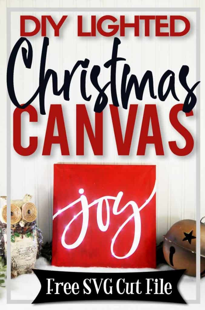 Make your own custom Lighted Christmas Canvas with your Silhouette or Cricut machine. This DIY project is easy and quick to make and is the perfect decoration for home. #ChristmasSilhouette #ChristmasCricut #ChristmasSVG #Christmascanvas