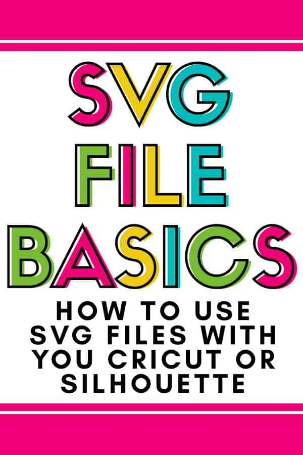 What are SVG files? How do I use SVG files with my Silhouette or Cricut? Get all the details in this svg files basics post.