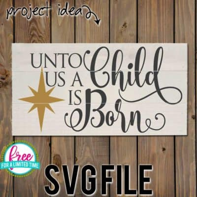 So many possibilities of DIY projects with this Free Unto us a Child is Born SVG. Make signs, pillows, t-shirts and more for Christmas with this Free Unto us a Child is Born SVG file . Free Ai, SVG, PNG, EPS & DXF download. Free Unto us a Child is Born SVG files works with Cricut, Cameo Silhouette and other major cutting machines. #christmassvg #christmasrcricut #christmassilhouette #christmassvg #silhouette #cricutexplore